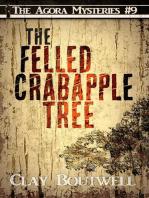 The Felled Crabapple Tree