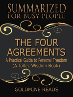 The Four Agreements - Summarized for Busy People