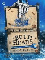 A Butt of Heads