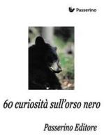 60 curiosità sull'orso nero