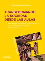 Transformando la sociedad desde las aulas: Metodología de Aprendizaje por Proyectos para la Innovación educativa en El Salvador