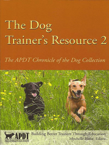 THE DOG TRAINER'S RESOURCE 2: APDT CHRONICLE OF THE DOG COLLECTION
