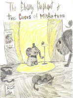 The Ebony Elephant and the Circus of Misfortune