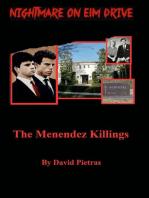 A Nightmare on Elm Drive The Menendez Killings