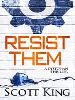 Resist Them