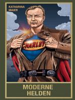 Moderne Helden