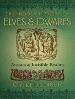 The Hidden History of Elves and Dwarfs