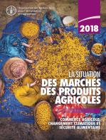 La situation des marchés des produits agricoles 2018
