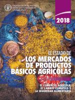 El estado de los mercados de productos básicos agrícolas 2018: El comercio agrícola, el cambio climático y la seguridad alimentaria