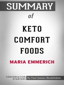 Summary of Keto Comfort Foods: Family Favorite Recipes Made Low-Carb and Healthy