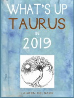 What's Up Taurus in 2019