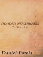 Hooded Neighbours - Tuhx Iiv