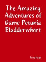 The Amazing Adventures of Dame Petunia Bladderwhort