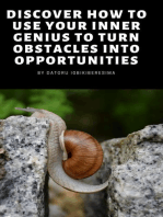 Discover How To Use Your Inner Genius To Turn Obstacles into Opportunities