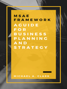 MSAE Framework: A Guide for Business Planning and Strategy