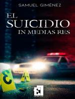 El suicidio in medias res