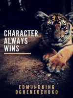 Character Always Wins