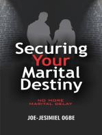Securing Your Marital Destiny