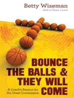 Bounce the Balls & They Will Come