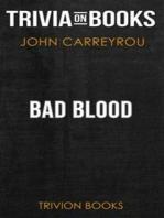 Bad Blood by John Carreyrou (Trivia-On-Books)
