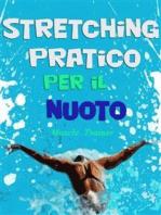 Stretching Pratico per il Nuoto