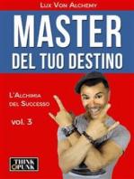 Master del tuo destino