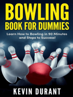 Bowling Book For Dummies:learn how to bowling in 90 minutes and steps to success!