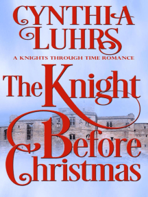 The Knight Before Christmas: A Knights Through Time Romance, #12