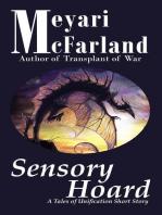 Sensory Hoard