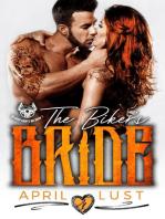 The Biker's Bride: Bloody Saints MC, #1