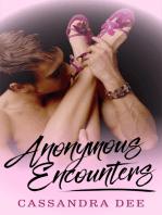 Anonymous Encounters