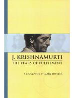 Mary Lutyens - 2. Krishnamurti. The Years of Fulfilment