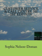 Customer Service and Call Centre 101