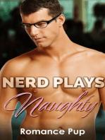 Nerd Plays Naughty