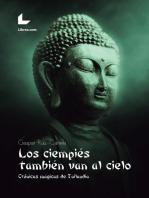 Los ciempiés también van al cielo: Crónicas mágicas de Tailandia