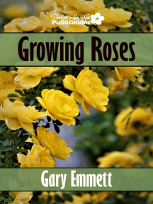 Growing Roses: The First Steps in Gardening, #2