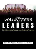 From Volunteers to Leaders