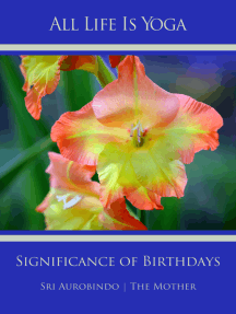 All Life Is Yoga: Significance of Birthdays