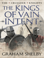 The Kings of Vain Intent