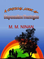 A Critical Look at Dispensation Theologies