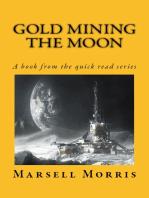Gold Mining the Moon