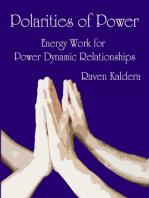 Polarities of Power