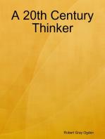 A 20th Century Thinker