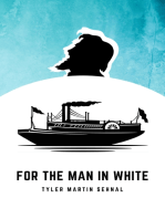 For the Man In White