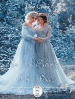 The Ice Princess's Fair Illusion