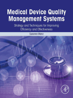 Medical Device Quality Management Systems: Strategy and Techniques for Improving Efficiency and Effectiveness