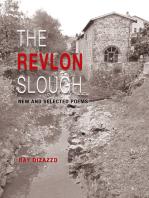 The Revlon Slough