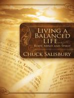 Living a Balanced Life . . .