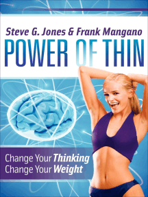 Power of Thin: Change Your Thinking, Change Your Weight
