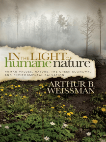 In the Light of Humane Nature: Human Values, Nature, the Green Economy, and Environmental Salvation